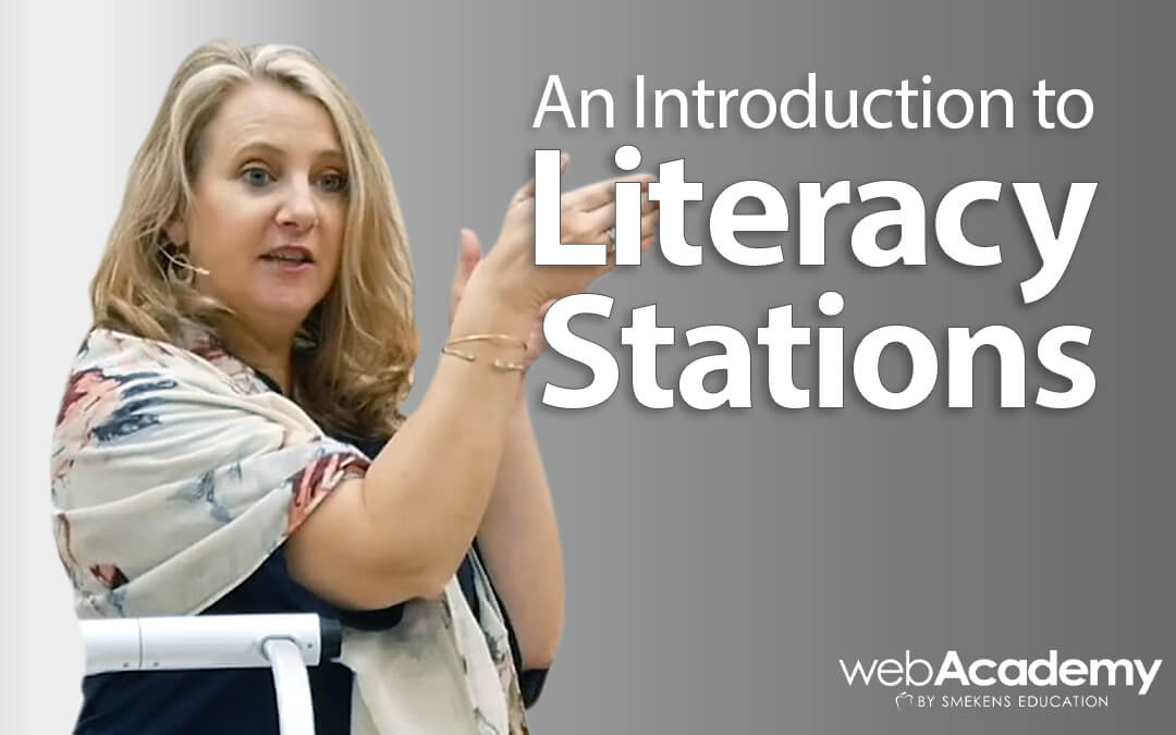 An Introduction to Literacy Stations