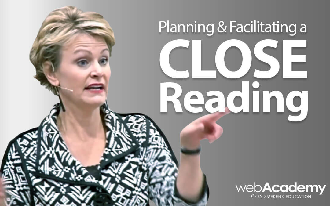 Planning & Facilitating a Close Reading