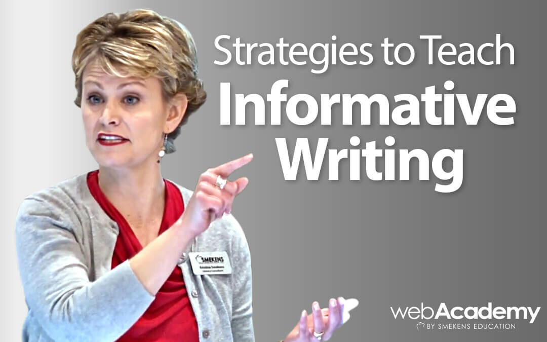 Strategies to Teach Informative Writing