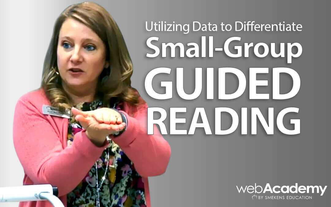 Utilizing Data to Differentiate Small-Group Guided Reading
