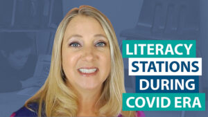 How do I plan for literacy stations during the COVID era?