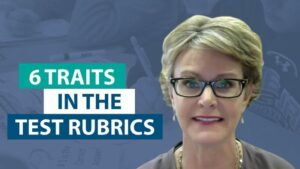 How do the 6 Traits fit within the state writing rubrics?