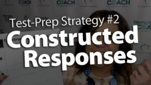 Live Coaching Call: 3 Test-Prep Series—Strategy #2: Strong Constructed Responses