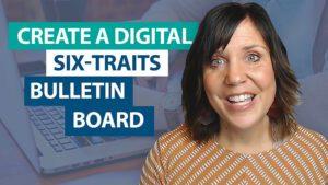 How do I create a digital 6-Traits bulletin board?